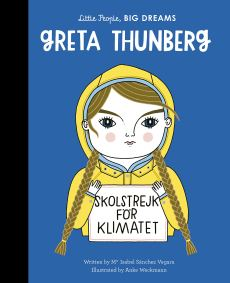 Vegara, M: Greta Thunberg Little People, BIG DREAMS, Band 40: Amazon.de: Sanchez Vegara, Maria Isabel, Weckmann, Anke: Fremdsprachige Bücher