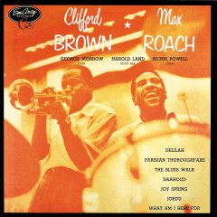 Clifford Brown And Max Roach: Amazon.co.uk: Music