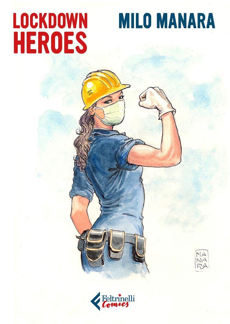 Amazon.it: Lockdown Heroes - Manara, Milo - Libri