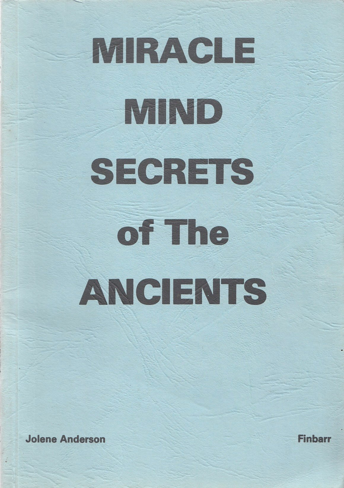 Download Miracle Mind Secrets of the Ancients