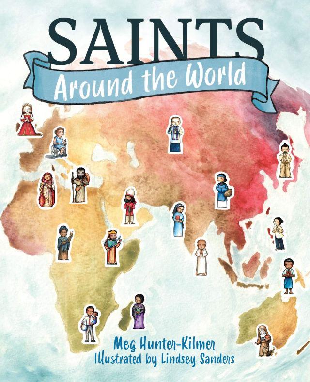 saints around the world cover by Meg Hunter-Kilmer