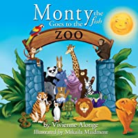 Monty the Fish Goes to the Zoo