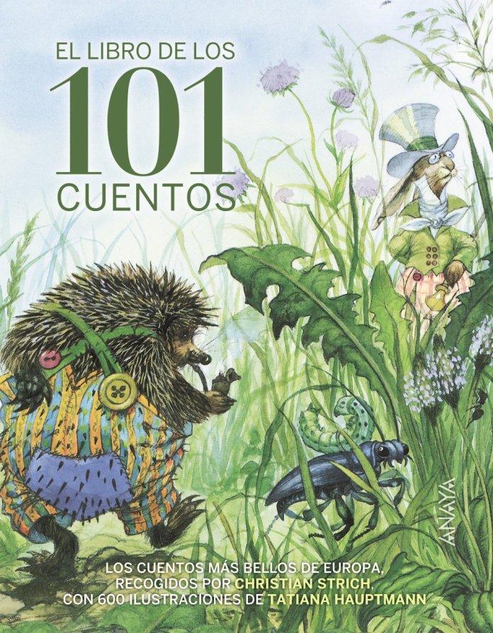 El libro de los 101 cuentos - Cuentos para regalar