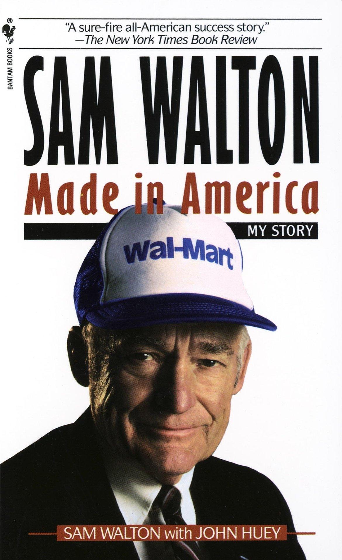 Sam Walton: Made In America: Walton, Sam, Huey, John: 8601422868814: Amazon.com: Books