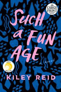 Such a Fun Age: Reid, Kiley: 9780593152379: Amazon.com: Books