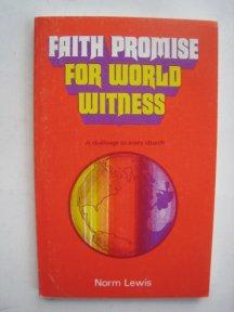 Image result for Faith promise for world witness