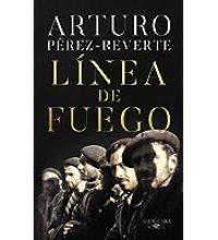 Línea de fuego (Hispánica) Arturo Perez Reverte