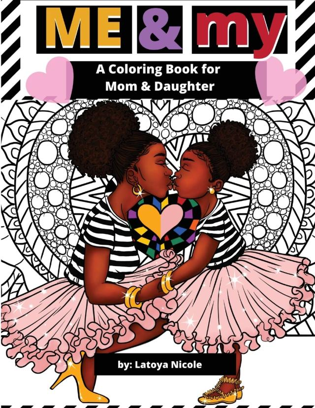 Me and My: A Mommy and Me Coloring Book for Mom and Daughter