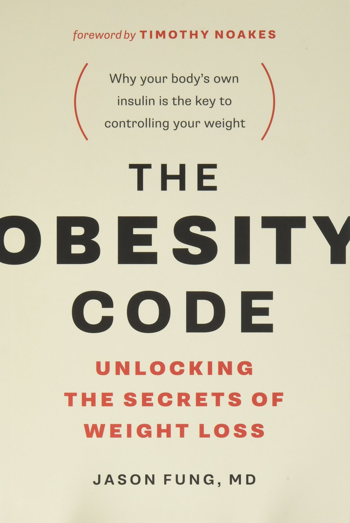 81OMW3oA%2BsL - The Obesity Code: Unlocking the Secrets of Weight Loss