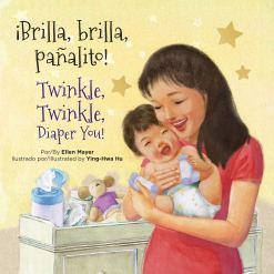 Amazon.com: ¡Brilla, brilla, pañalito! / Twinkle, Twinkle, Diaper You!  (Spanish and English Edition) (Small Talk Booksƒƒ'ƒƒ''&#) (9781595728944):  Ellen Mayer, Ying-Hwa Hu, Ying-Hwa Hu: Books