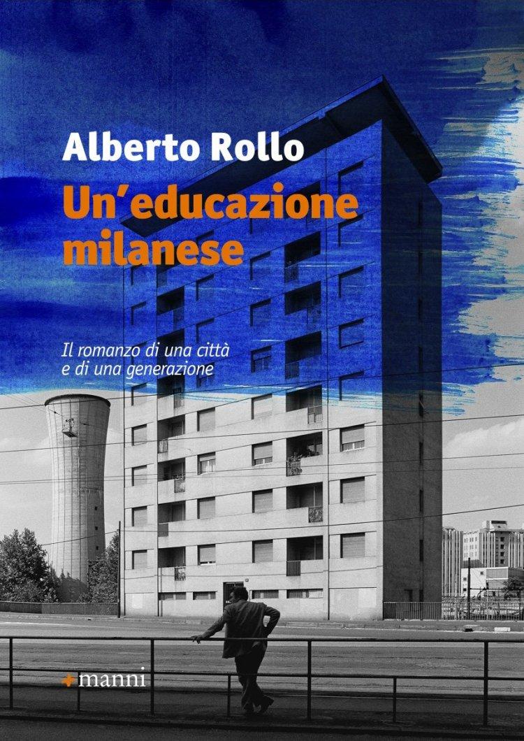 Amazon.it: Un'educazione milanese - Rollo, Alberto - Libri
