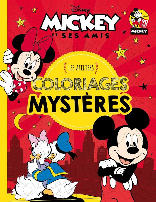 MICKEY ET SES AMIS - Les Ateliers - Coloriages mystères - Disney