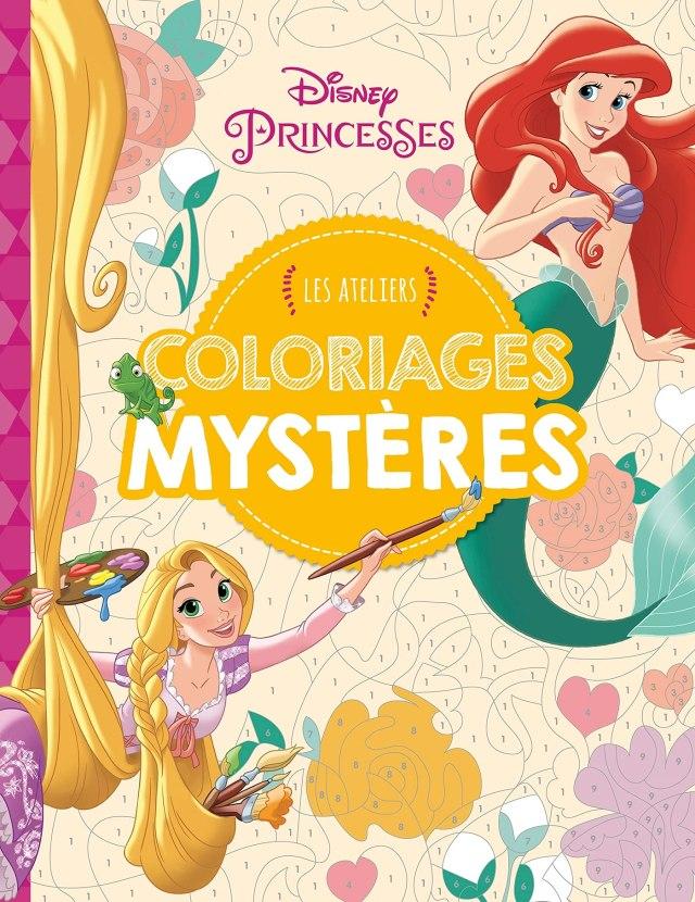 DISNEY PRINCESSES - Les Ateliers Disney - Coloriages mystères