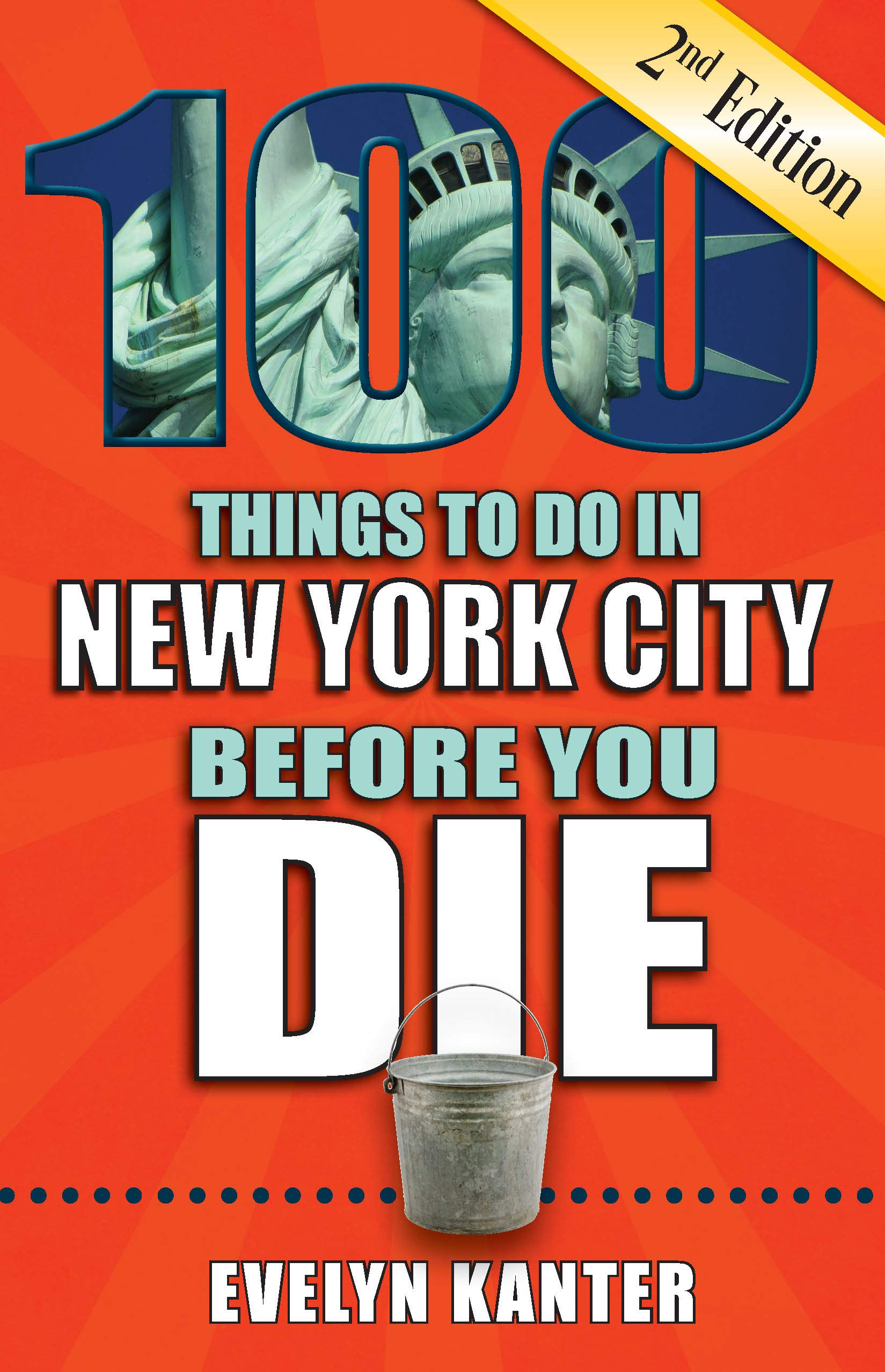 100 Things To Do In New York City Before You Die 2nd Edition 100 Things To Do Before You Die Evelyn Kanter 9781681061788 Amazon Com Books