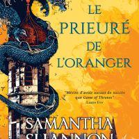 Le Prieuré de l'Oranger : Samantha Shannon