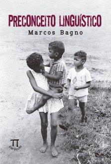 Preconceito Linguístico - 9788579340987 - Livros na Amazon Brasil