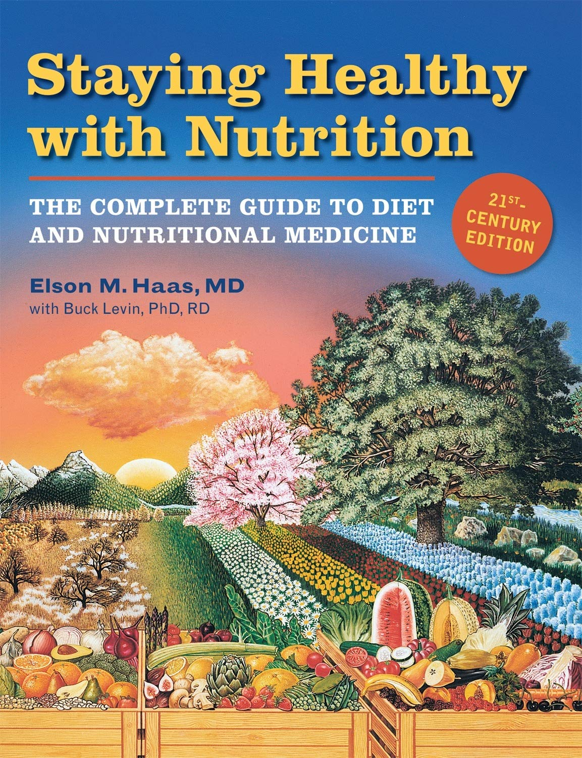 Staying Healthy with Nutrition, rev: The Complete Guide to Diet and Nutritional Medicine 1