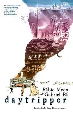 Daytripper: Ba, Gabriel, Moon, Fabio: 9781401229696: Amazon.com: Books