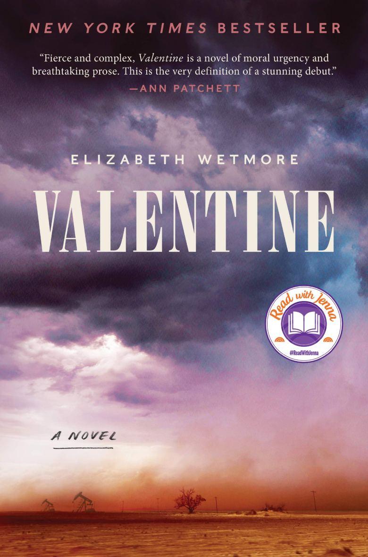 Valentine: A Novel: Wetmore, Elizabeth: 9780062913265: Amazon.com: Books
