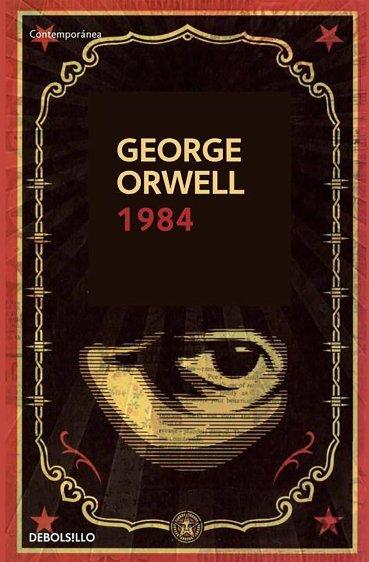 1984 (Contemporánea) (Spanish Edition): Orwell, George ...