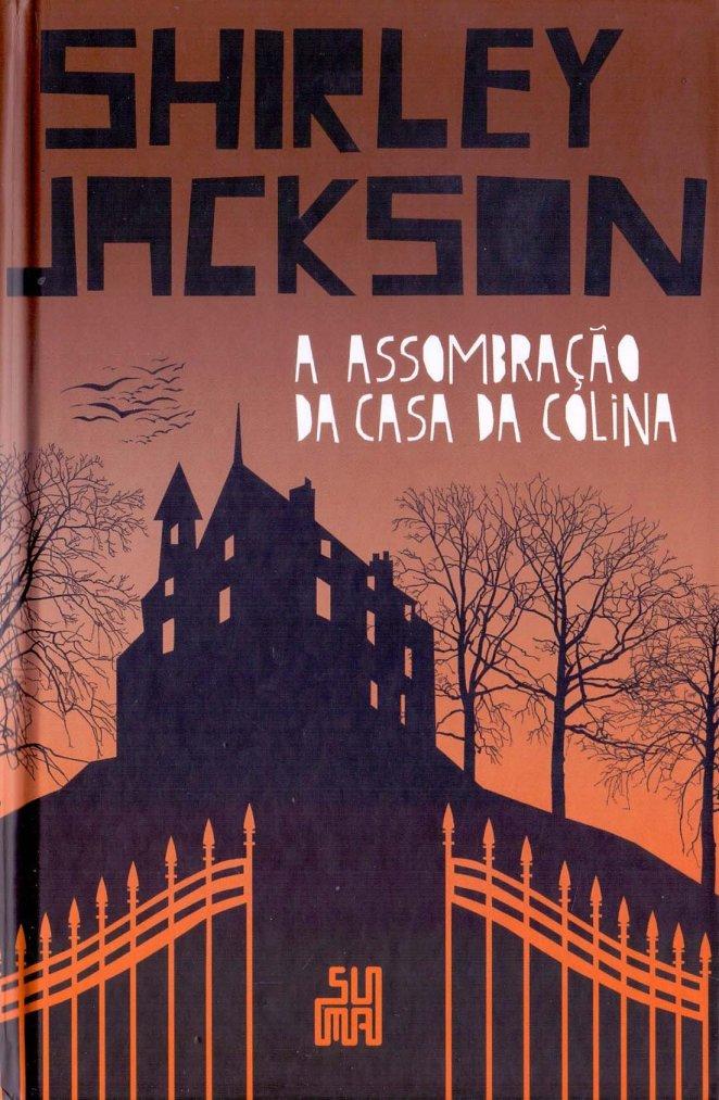Lendo A assombração da casa da colina, de Shirley Jackson | Críticas | Revista Ambrosia