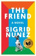 Image result for the friend by sigrid nunez