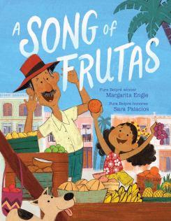 A Song of Frutas: Engle, Margarita, Palacios, Sara: 9781534444898: Amazon.com:  Books