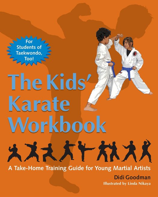 The Kids' Karate Workbook: A Take-Home Training Guide for Young ...