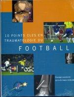 10 points clés en traumatologie du football