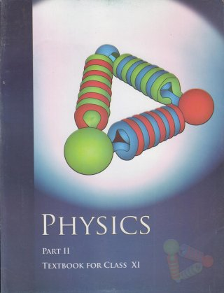 Physics TextBook Part - 2 for Class - 11 - 11087: Amazon.in: NCERT ...