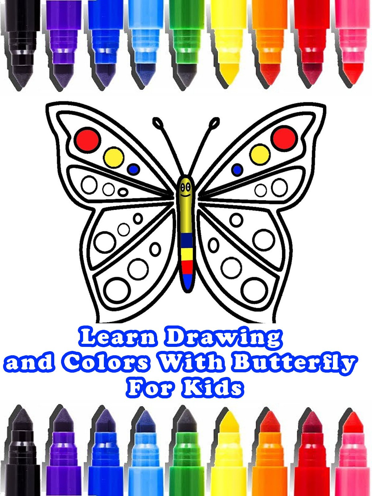 Amazon Com Learn Drawing And Colors With Butterfly For Kids Jenifer Dow