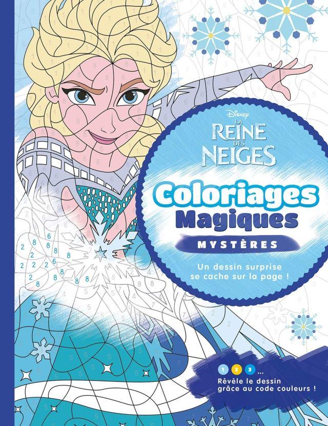 LA REINE DES NEIGES - Coloriages Magiques - Mystères - Disney
