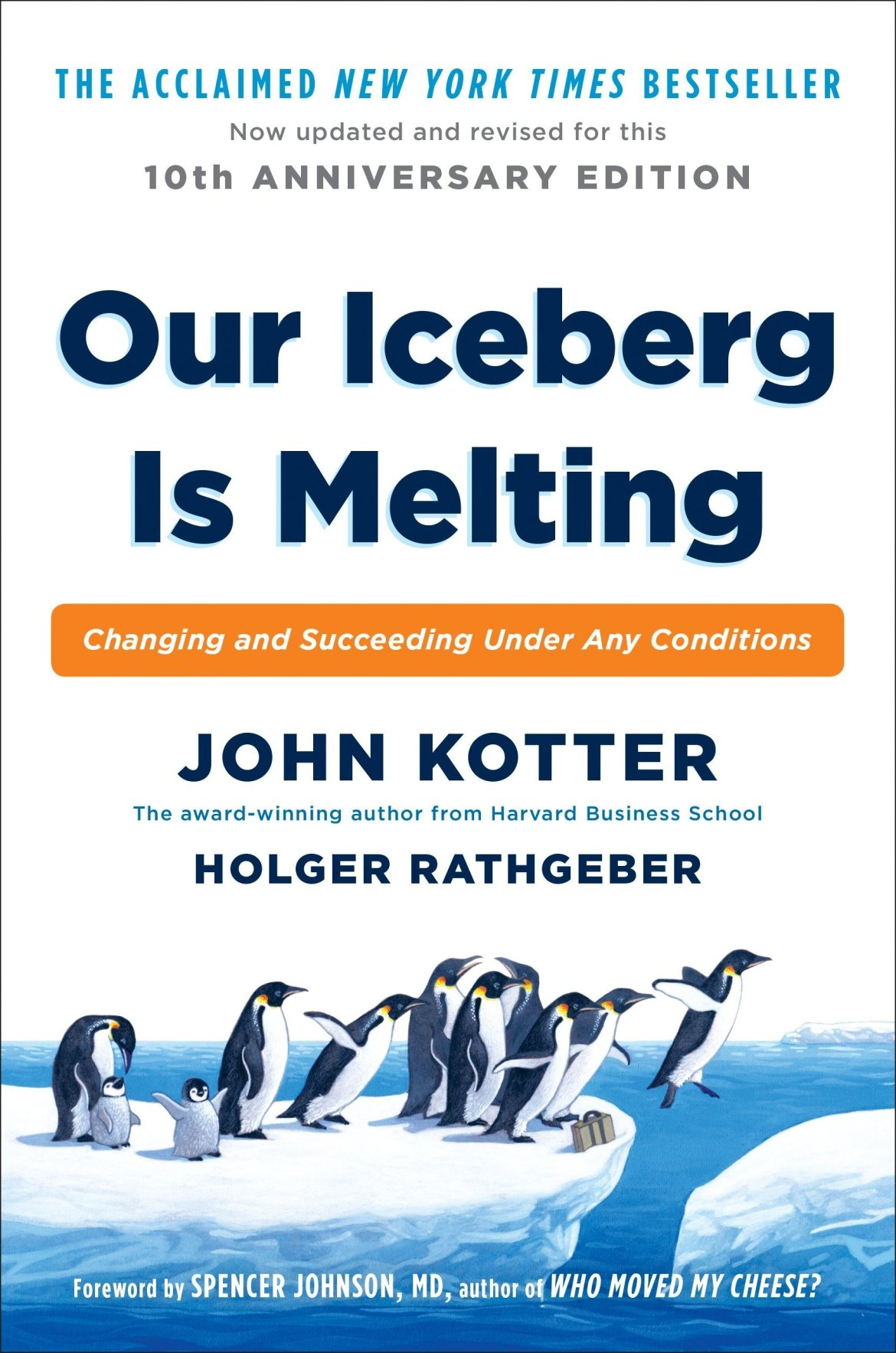 Image result for Our Iceberg is Melting - John Kotter & Holger Rathgeber