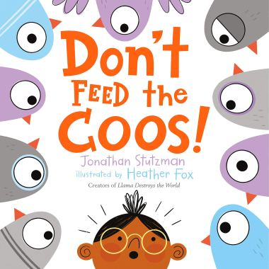 Amazon.com: Don't Feed the Coos! (9781250303189): Stutzman, Jonathan, Fox,  Heather: Books