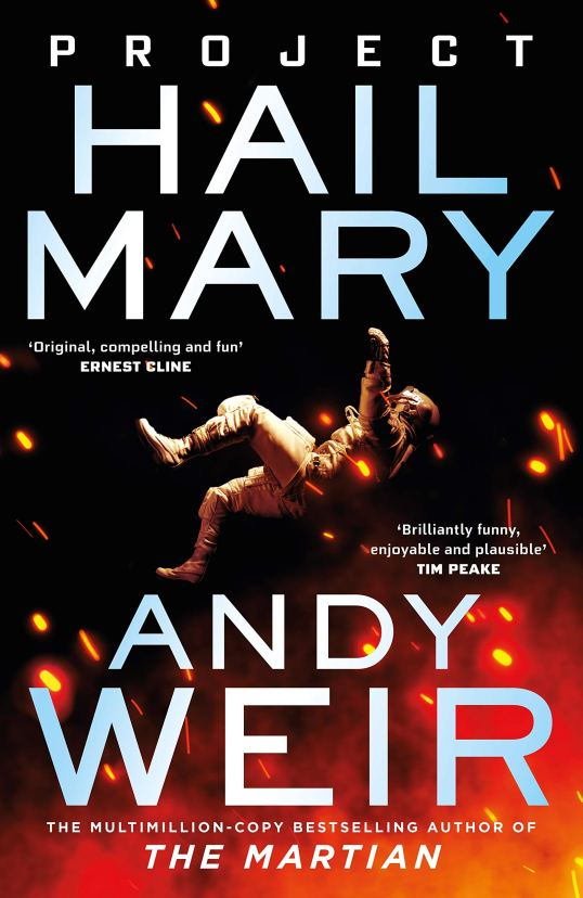 Project Hail Mary: From the bestselling author of The Martian : Weir, Andy:  Amazon.es: Libros