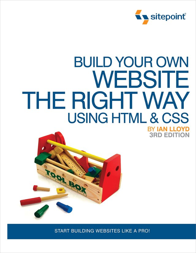 Build Your Own Website The Right Way Using HTML & CSS 20e: Start