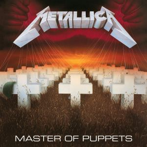 METALLICA – Master Of Puppets