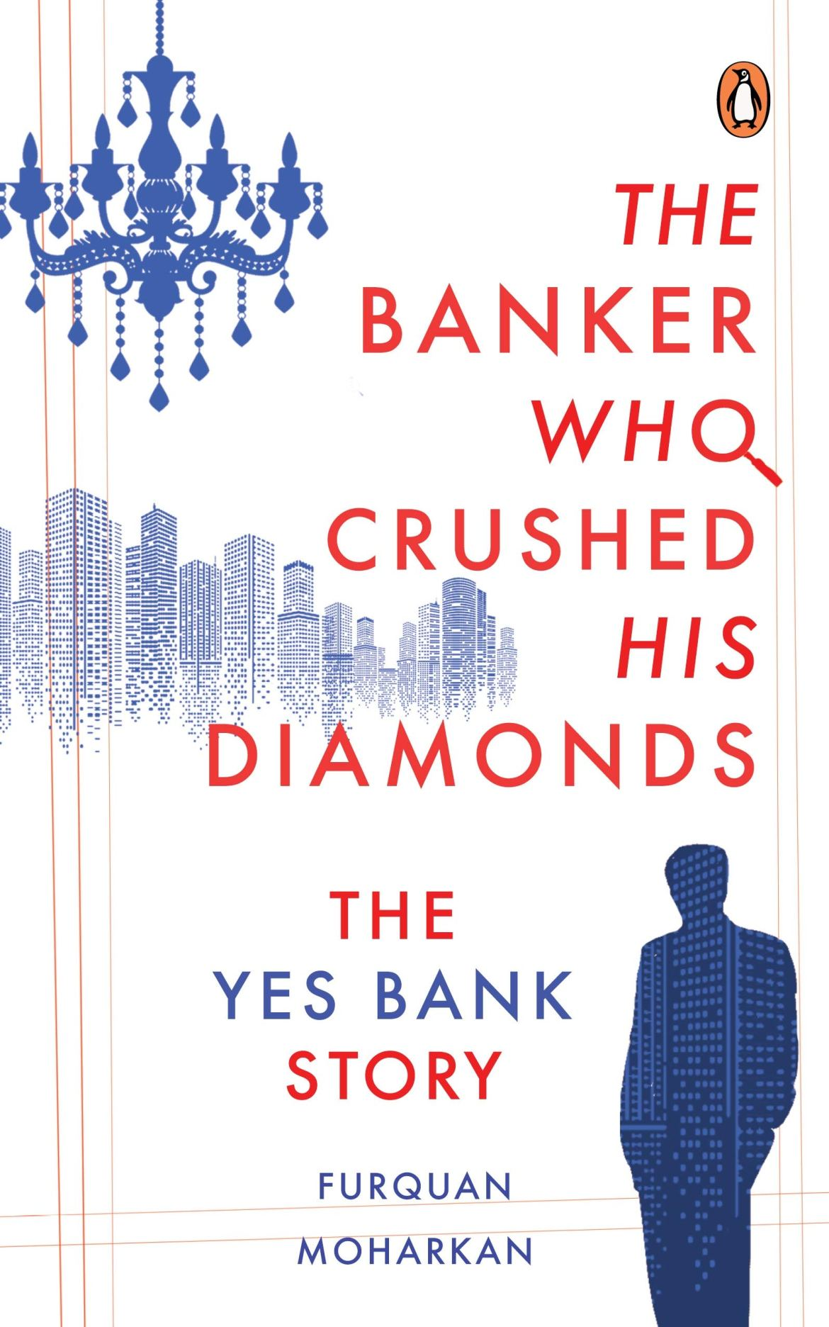 Buy The Banker Who Crushed His Diamonds: The Yes Bank Story Book Online at  Low Prices in India | The Banker Who Crushed His Diamonds: The Yes Bank  Story Reviews & Ratings -