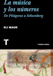 La música y los números: De Pitágoras a Schoenberg