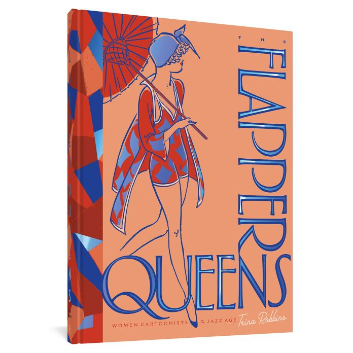 The Flapper Queens: Women Cartoonists of the Jazz Age: Amazon.co.uk:  Robbins, Trina: 9781683963233: Books