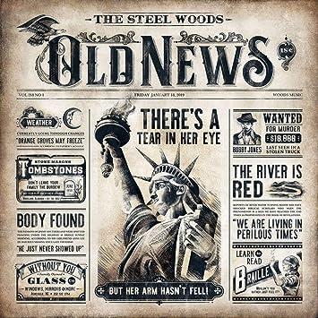 Resultado de imagen de Steel Woods - Old News