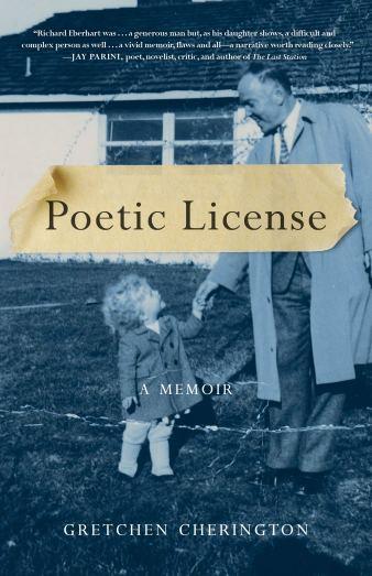 Poetic License: A Memoir: Cherington, Gretchen: 9781631527111 ...