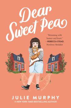 Dear Sweet Pea: Murphy, Julie: 9780062473073: Amazon.com: Books