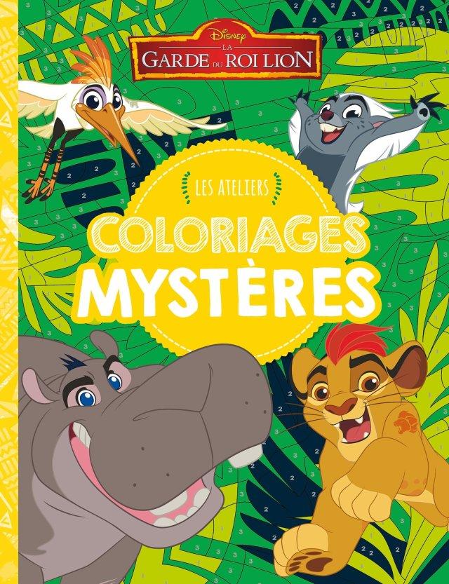 LA GARDE DU ROI LION - Les Ateliers - Coloriages mystères - Disney