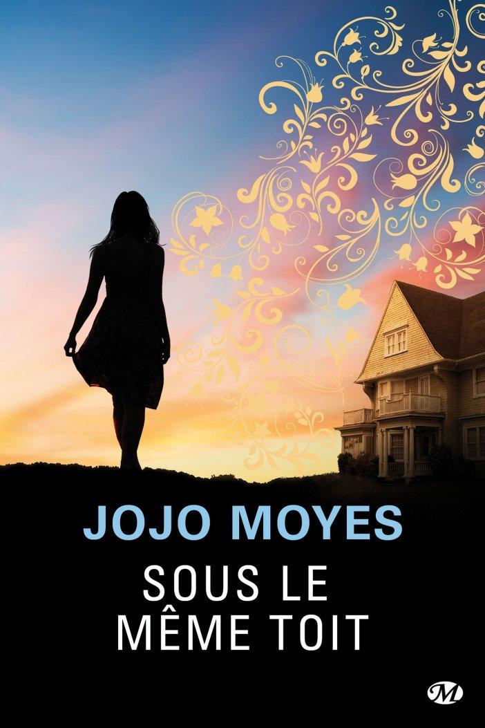 Sous le même toit de Jojo Moyes (+ concours)