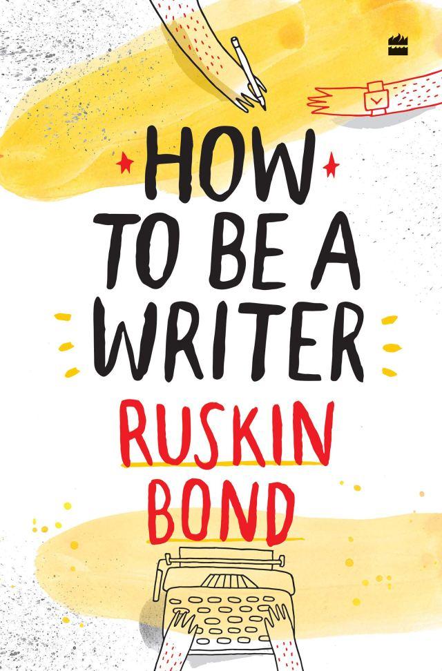 How to Be a Writer : Bond, Ruskin: Amazon.de: Bücher