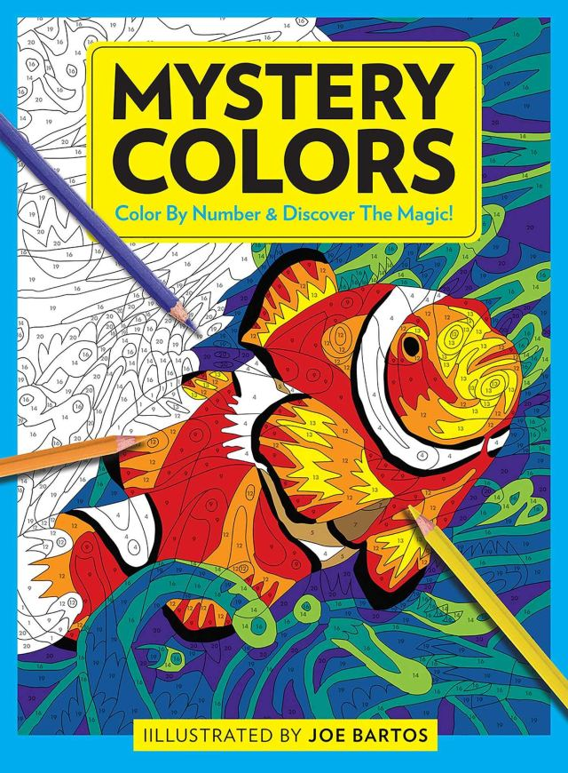Mystery Colors: Color By Number & Discover the Magic : Bartos, Joe