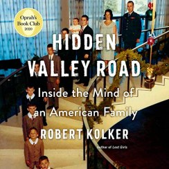 Amazon.com: Hidden Valley Road: Inside the Mind of an American Family  (Audible Audio Edition): Robert Kolker, Sean Pratt, Random House Audio:  Audible Audiobooks