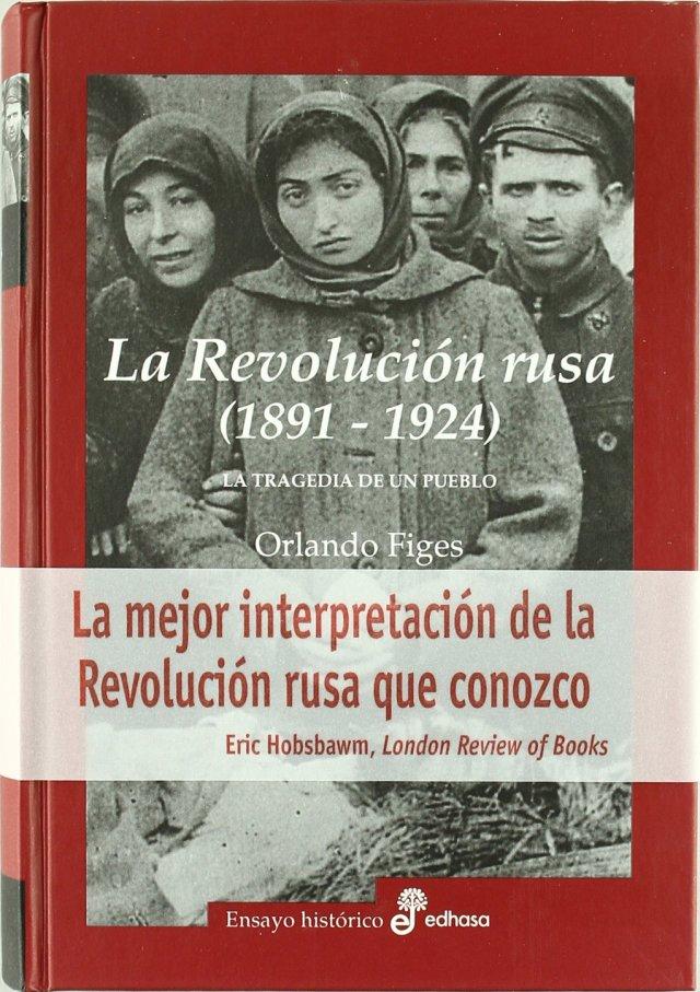 Resultado de imagen de La Revolución Rusa : La tragedia de un pueblo (1891-1924)
