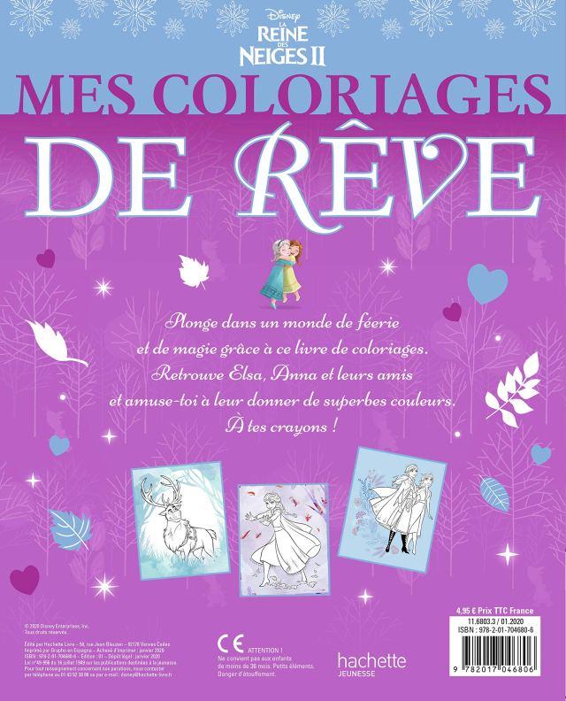 LA REINE DES NEIGES 30 - Mes Coloriages de Rêve - Anna et Elsa